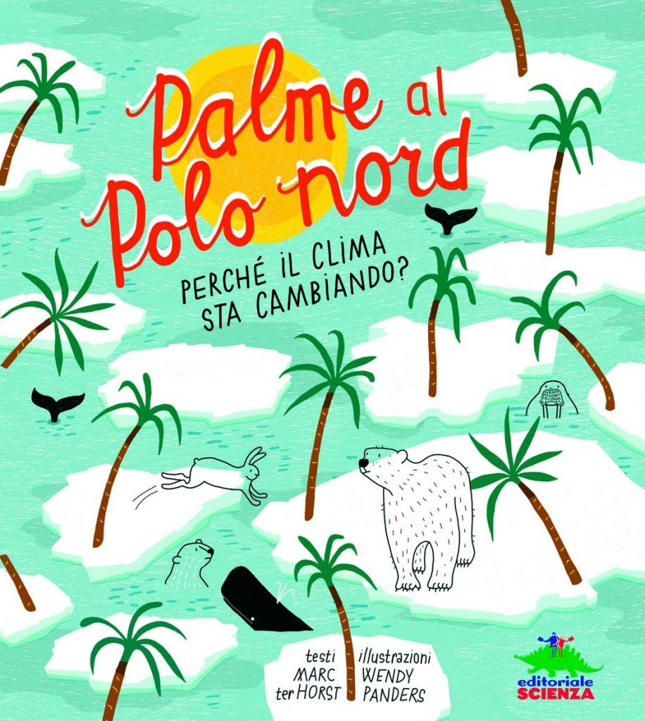 """La copertina del libro di Marc Ter Horst """"Palme al polo nord"""""""