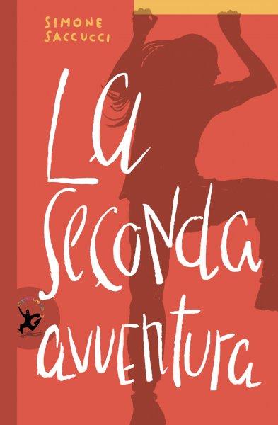 """La copertina del libro di Simone Saccucci """"La seconda avventura"""""""