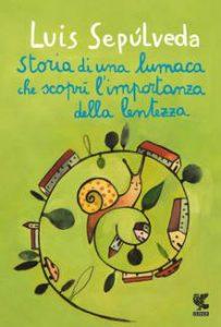 """""""Storia di una lumaca che scoprì l'importanza della lentezza"""" (2013)"""