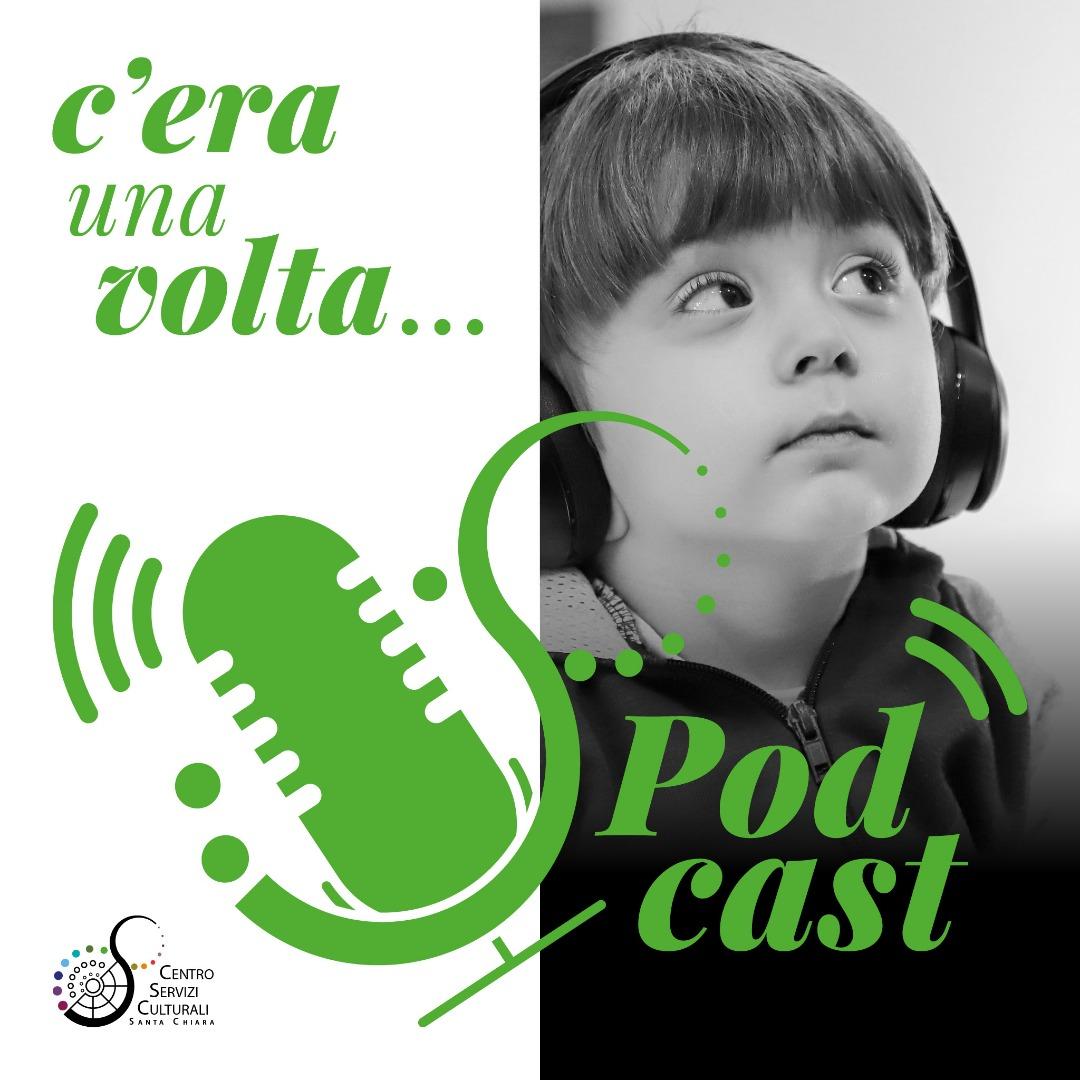 """""""C'era una volta"""" podcast"""