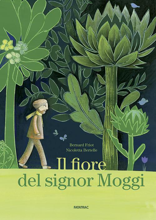 """La copertina del libro di Bernard Friot """"Il fiore del signor Moggi"""""""