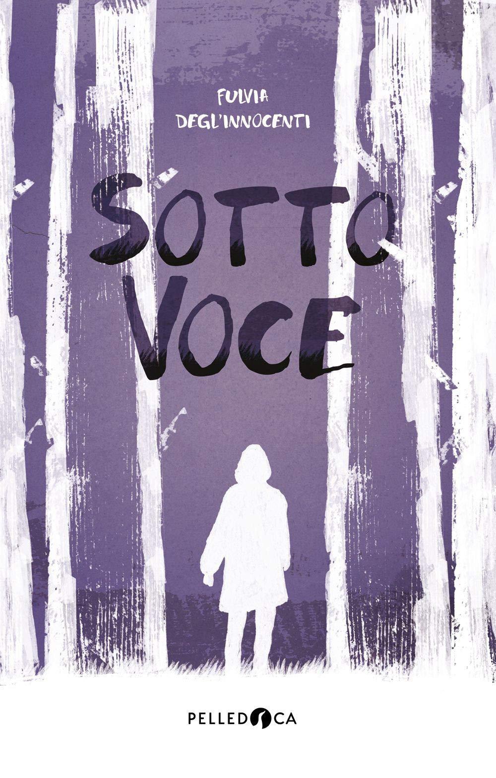 """La copertina del libro di Fulvia Degl'Innocenti """"Sottovoce"""""""