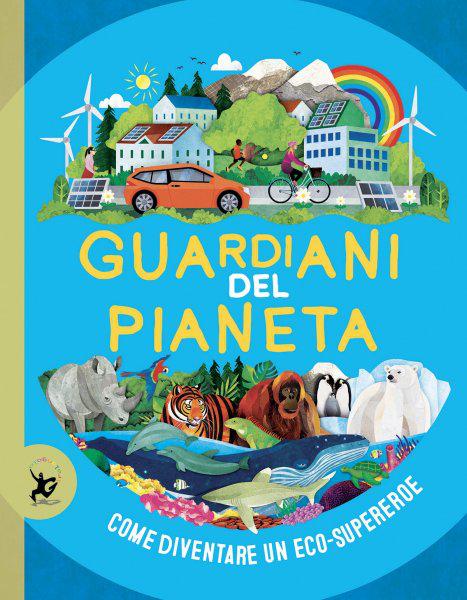 "La copertina del libro ""Guardiani del pianeta"""