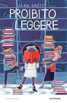 """La copertina del libro di Alan Graz """"Proibito leggere"""""""
