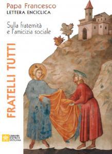 """L'enciclica """"Fratelli tutti"""" di papa Francesco"""